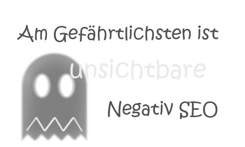 Unsichtbares Negativ SEO