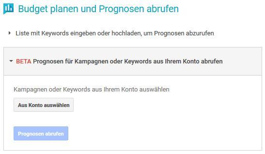 AdWords Prognosen für Kampagnen oder Keywords