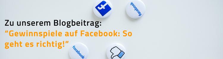 """Link zu Blogbeitrag """"Gewinnspiel auf Facebook: So geht es richtig"""""""